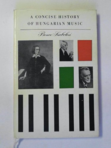 9789631366525: A concise history of Hungarian music