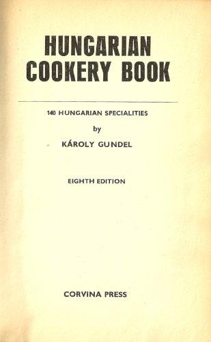 9789631367010: Hungarian Cookery Book: 140 Hungarian Specialties