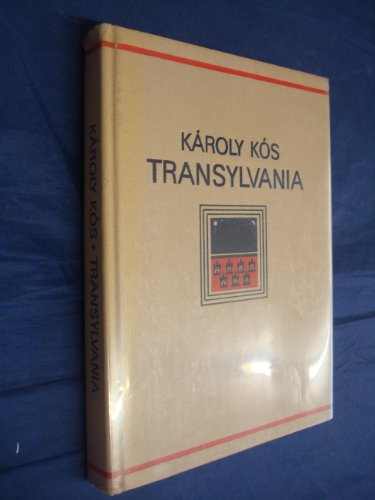 Transylvania: An Outline of Its Cultural History: Kos, Karoly