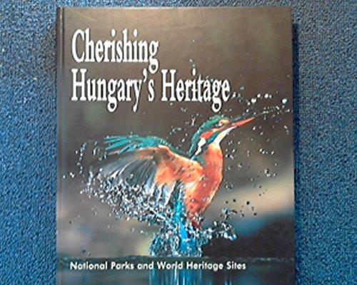 9789632023359: Cherishing Hungary's Heritage