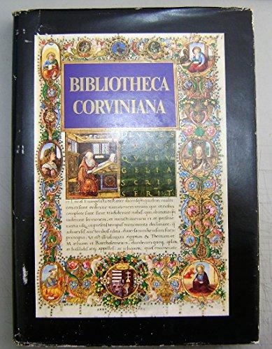 Bibliotheca Corviniana: The Library of King Matthias Corvinus of Hungary: Csapodi, Csaba; Csapodine...