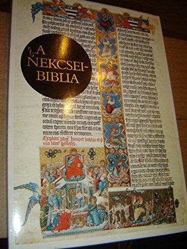 A Nekcsei-Biblia Legszebb Lapjai: Demeter, Nekcsei; Levardy Ferenc