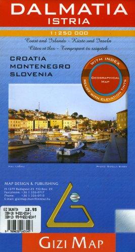 9789632163147: Dalmatia/Istra Geographical Gizi Map (Croatia, Montenegro, Slovenia Coast) (GEOGRAPHICAL MAP - 1/250.000) (English, French, Italian, German and Russian Edition)