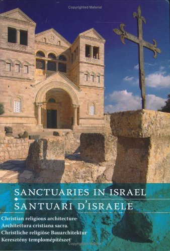 9789632194424: Sanctuaries in Israel: Christian Religious Architecture (English, German and Italian Edition)
