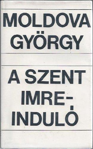 A Szent Imre-indulo.: Moldova Gyorgy.