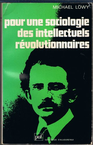 Pour une sociologie des intellectuels révolutionnaires : L'évolution politique ...