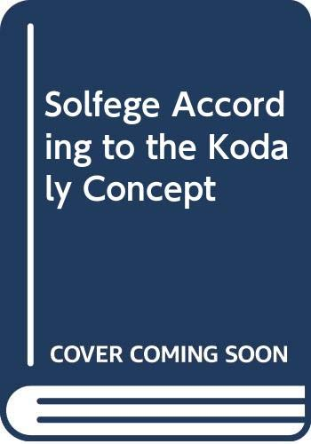 9789633302743: Solfege According to the Kodaly Concept