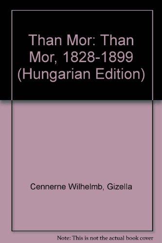 Than Mor ( 1828 - 1899 ): Wilhelmb, Gizella
