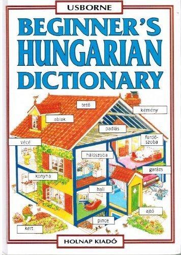 Beginner's Hungarian Dictionary: Helen Davies; Helga Szabo
