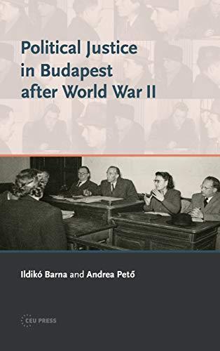 Political Justice in Budapest After World War II: Barna, Ildik