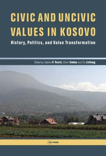 Civic and Uncivic Values in Kosovo