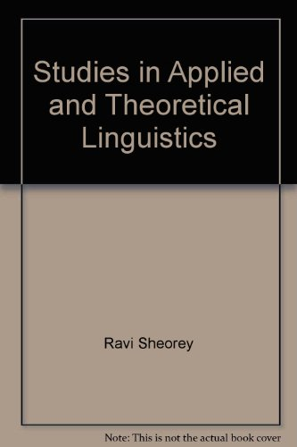 Studies in Applied and Theoretical Linguistics.: SHEOREY, Ravi and