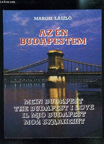 Az en Budapestem - Mein Budapest -: Marosi Laszlo