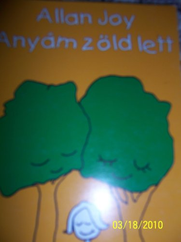 9789635509225: Anyam zold lett (Mom of the Nature)