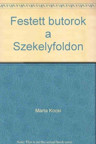 9789635629336: Festett butorok a Szekelyfoldon