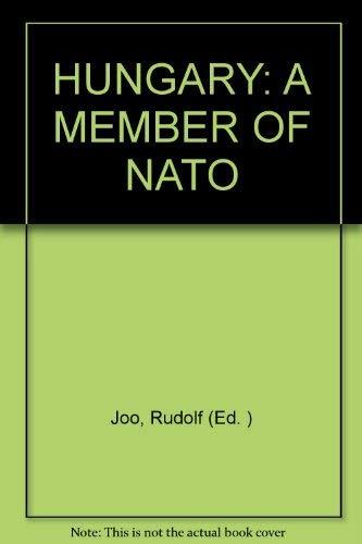 Hungary: A Member of Nato: Joo, Rudolf (Ed. )