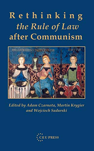 9789637326219: Rethinking the Rule of Law After Communism