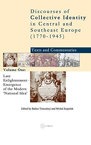 Late Enlightenment: Emergence of the Modern National Idea (Hardback): Balazs Trencsenyi; Michal ...