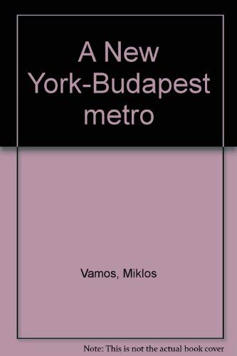 9789637853760: A New York-Budapest metró (Hungarian Edition)
