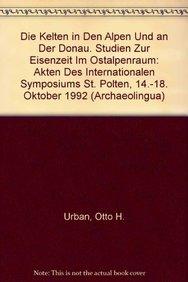 9789638046215: Die Kelten in den Alpen und an der Donau (Archaeolingua)