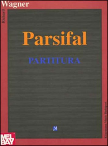 Parsifal: Composer-Richard Wagner