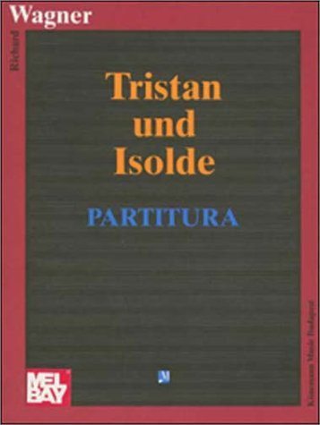 9789638303103: Wagner: Tristan and Isolde - Partitura (Operas, Partitu)