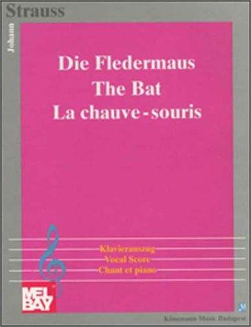 9789638303172: Die Fledermaus =: The bat = La chauve-souris : Klavierauszug = vocal score = chant et piano