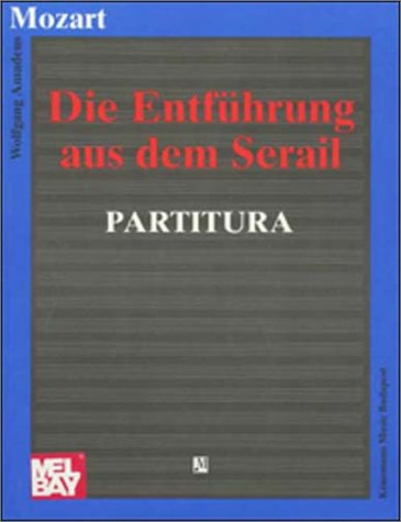 9789638303639: Mozart: Die Entfuhrung - Partitura (Operas, Partitu)