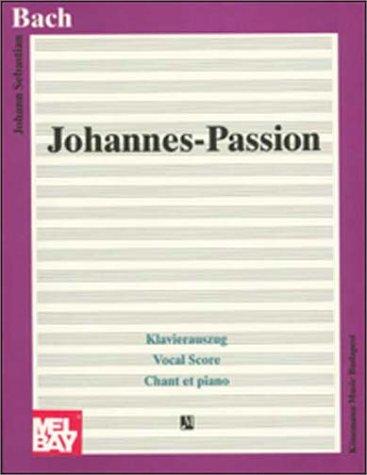 9789638303684: Bach: Johannes Passion (Partit Chant Pi)