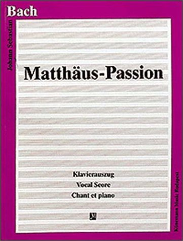 9789638303691: Bach: Matthaus Passion (Chant et Piano)