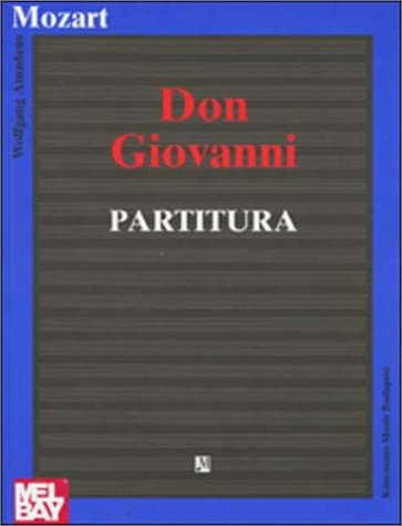 Don Giovanni Partitura (Music Scores) (Italian and: Wolfgang Amadeus Mozart