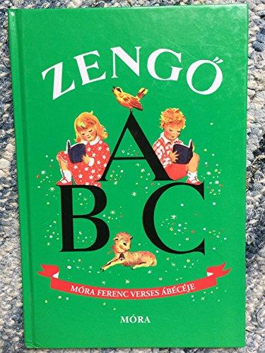 9789638380777: Zengő ABC: Móra Ferenc verses ábécéje (Hungarian Edition)