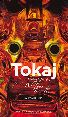 9789638752437: Tokaj: A Companion for the Bibulous Traveller
