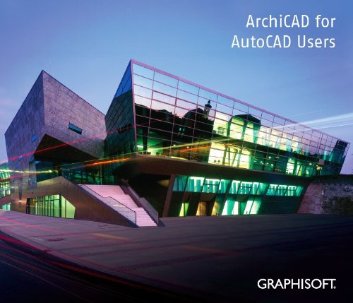 9789638875020: ArchiCAD for AutoCAD Users