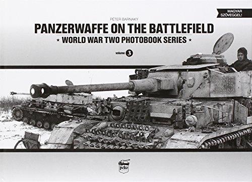 9789638962324: Panzerwaffe on the Battlefield (World War Two Photobook Series)