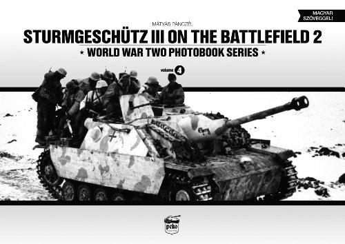 9789638962331: Sturmgeschutz III on Battlefield 2: World War Two Photobook Series