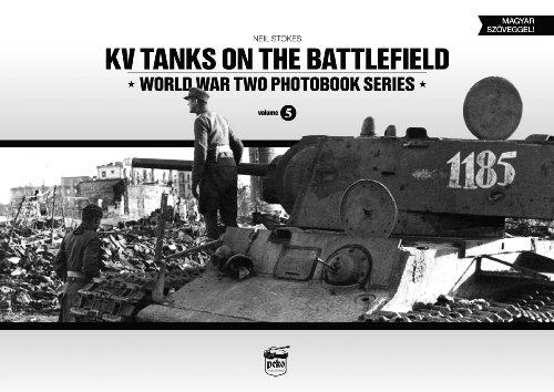 KV Tanks on the Battlefield: World War Two Photobook Series Vol. 5: Stokes, Neil