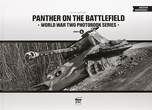 9789638962355: Panther on the Battlefield: World War Two Photobook Series: Volume 6
