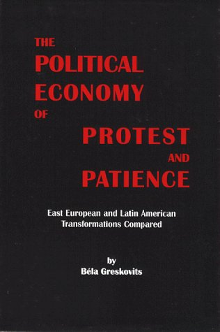 9789639116139: Political Economy of Protest and Patience