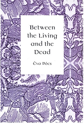 9789639116191: Between the Living and the Dead: A Perspective on Witches and Seers in the Early Modern Age