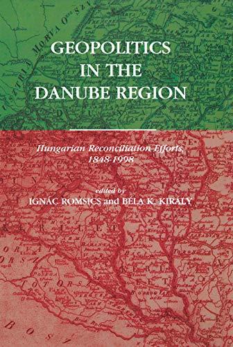 9789639116290: Geopolitics in the Danube Region (Atlantic Studies on Society in Change)