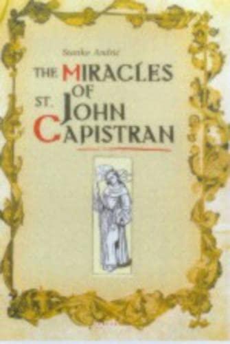 The Miracles of St. John Capistran: Andric Stanko, Stanko
