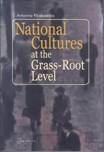 National Cultures at Grass-root Level (Hardback): Antonina Kloskowska