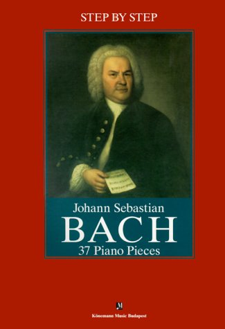 9789639155381: Step by Step: J.S. Bach, 20 Piano Pieces