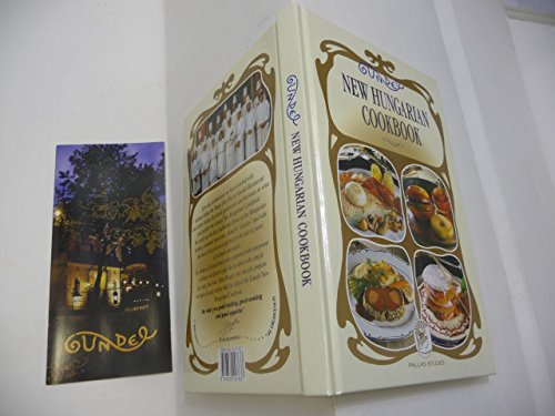 Gundel New Hungarian Cookbook.