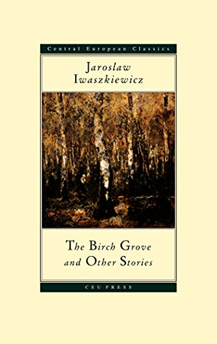 9789639241459: The Birch Grove and Other Stories (Central European Classics) (Central European Classics Series)