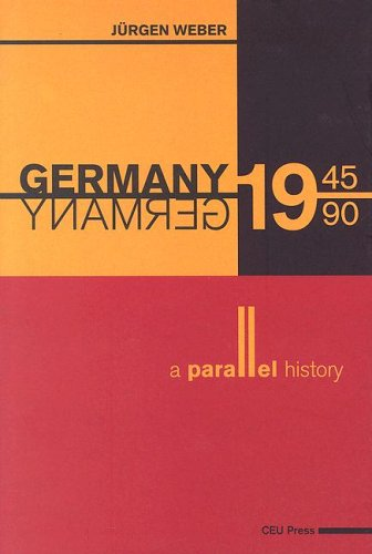9789639241701: Germany 1945-1990: A Parallel History