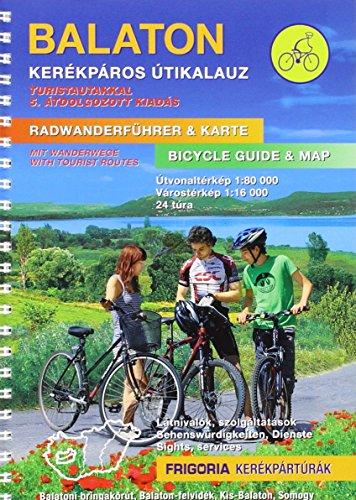 9789639586338: Balaton / Plattensee Radwanderführer und Karte: mit Wanderwegen. Sehenswürdigkeiten, Dienste