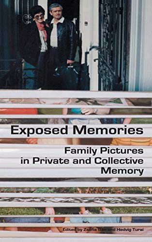 9789639776708: Exposed Memories: Family Pictures in Private and Collective Memory