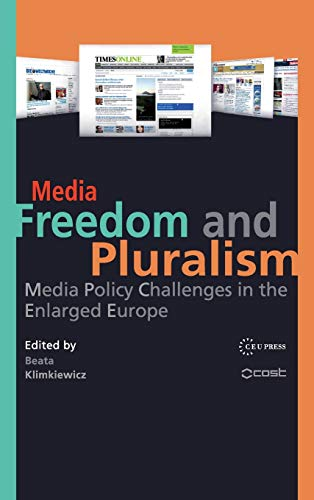 9789639776739: Media Freedom and Pluralism: Media Policy Challenges in the Enlarged Europe